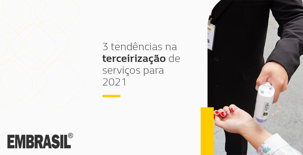 tendências na terceirização de serviços para 2021